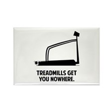 Treadmills Get You Nowhere Rectangle Magnet (10 pa