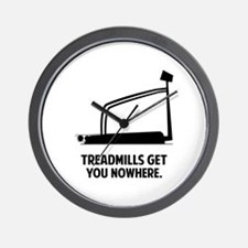 Treadmills Get You Nowhere Wall Clock