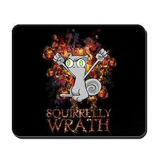 Squirrelly Wrath : Foamy Mousepad