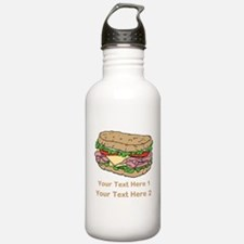 Sandwich. Custom Text. Sports Water Bottle