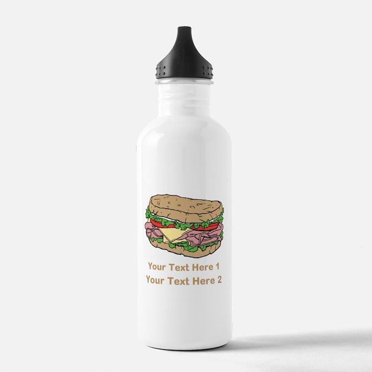 Sandwich. Custom Text. Sports Water Bottle