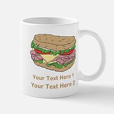 Sandwich. Custom Text. Mug