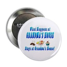 "What Happens At Grandma's House 2.25"" Button"