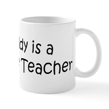 Daddy is a 7th Grate Teacher Mug