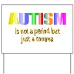 Autism is not a period Yard Sign