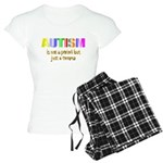 Autism is not a period Women's Light Pajamas