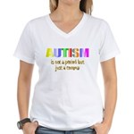 Autism is not a period Women's V-Neck T-Shirt