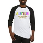 Autism is not a period Baseball Jersey