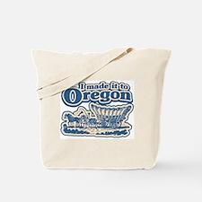 I Made it to Oregon! Tote Bag