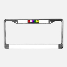 AUTISM, ignorance hurts License Plate Frame
