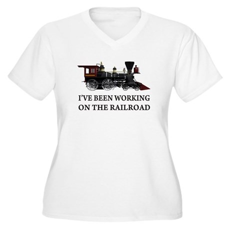 I've Been Working on the Railroad Women's Plus Siz