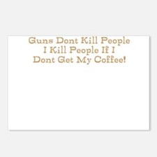 Guns dont kill I do without m Postcards (Package o