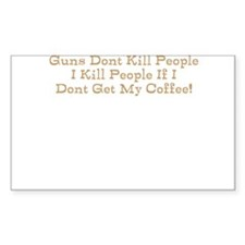 Guns dont kill I do without m Decal