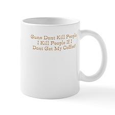 Guns dont kill I do without m Mug