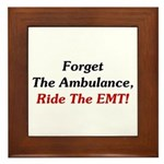 Ride The EMT! Framed Tile