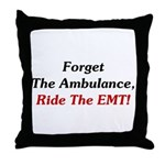 Ride The EMT! Throw Pillow