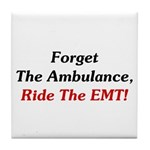 Ride The EMT! Tile Coaster