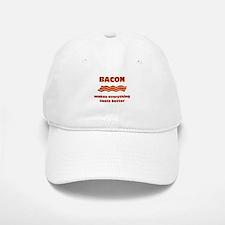 Bacon makes Everything Taste Baseball Baseball Cap
