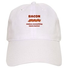 Bacon makes Everything Taste Baseball Cap