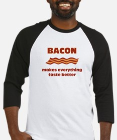 Bacon makes Everything Taste Baseball Jersey