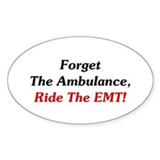 Ride The EMT! Decal
