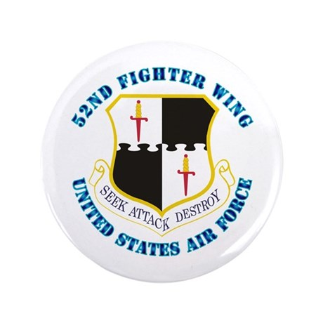 "52nd Fighter Wing with Text 3.5"" Button (100 pack)"