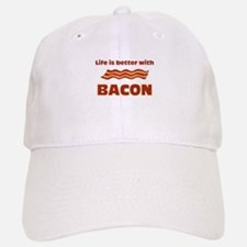 Life Is Better With Bacon Baseball Baseball Cap