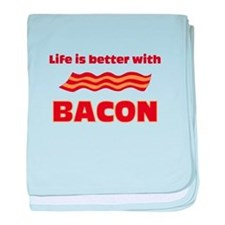 Life Is Better With Bacon baby blanket