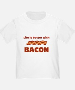 Life Is Better With Bacon T