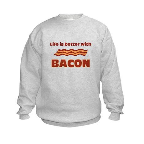 Life Is Better With Bacon Kids Sweatshirt
