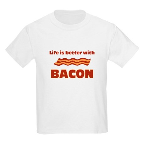 Life Is Better With Bacon Kids Light T-Shirt