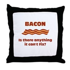 Bacon, Is There Anything It C Throw Pillow