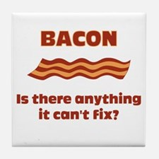 Bacon, Is There Anything It C Tile Coaster