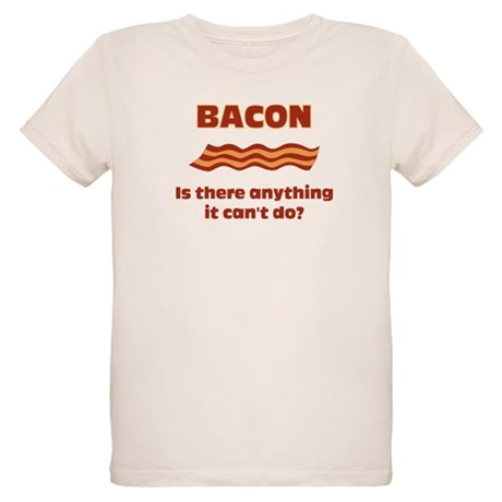 Bacon, Is There Anything It C Organic Kids T-Shirt