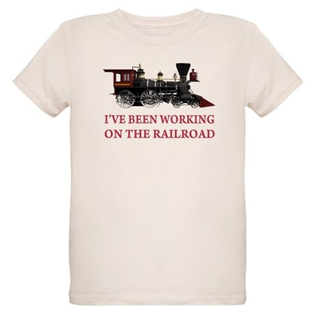 I've Been Working on the Railroad Organic Kids T-S