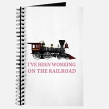 I've Been Working on the Railroad Journal