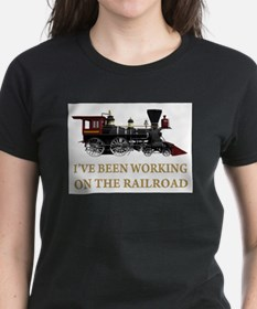 I've Been Working on the Railroad Tee