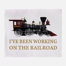 I've Been Working on the Railroad Throw Blanket