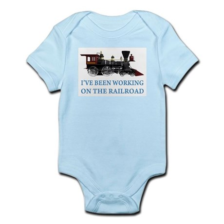 I've Been Working on the Railroad Infant Bodysuit