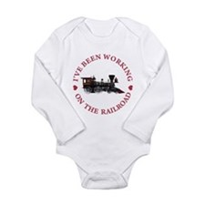 I've Been Working On T Long Sleeve Infant Bodysuit