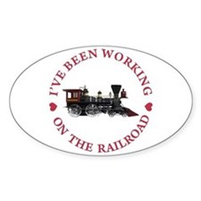 I've Been Working On The Railroad Decal