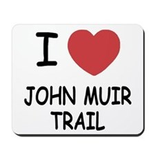 I heart john muir trail Mousepad