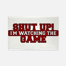 Shut Up! I'm watching the game (Red) Rectangle Mag