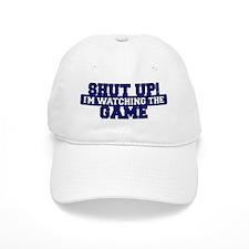 Shut Up! I'm watching the game (Navy) Baseball Cap