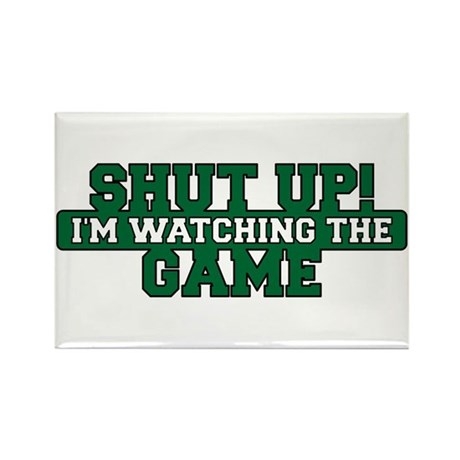 Shut Up! I'm watching the game (Green) Rectangle M