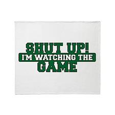 Shut Up! I'm watching the game (Green) Stadium Bl