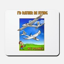 Bixler Rather Be Flying Mousepad