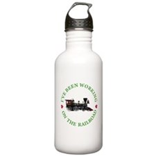 I've Been Working on the Railroad Water Bottle