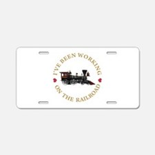 I've Been Working on the Railroad Aluminum License