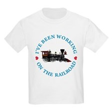 I've Been Working On The Railro T-Shirt